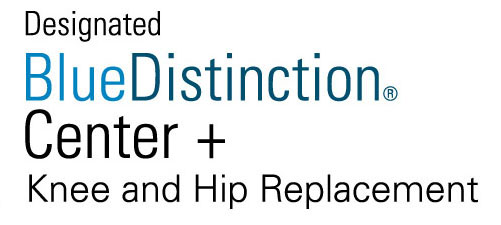 Designated Blue Distinction Center+ for Knee and Hip Replacement